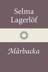 Mårbacka (Mårbacka I) (e-bok) av Selma Lagerlöf