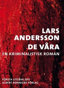 De våra - en kriminalistisk roman (e-bok) av La