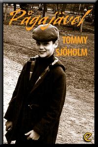 Pågajävel (e-bok) av Tommy Sjöholm
