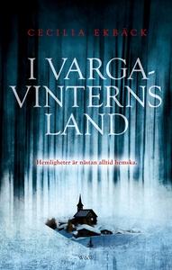 I vargavinterns land (e-bok) av Cecilia Ekbäck