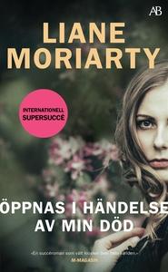 Öppnas i händelse av min död (e-bok) av Liane M