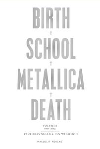 Birth School Metallica Death 2: 1991-2014 (e-bo