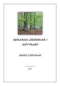 Bokarna grönskar i Nättraby (e-bok) av Henry Sj