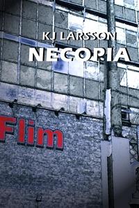 Necopia (e-bok) av KJ Larsson