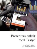 Presentera enkelt med Castyo