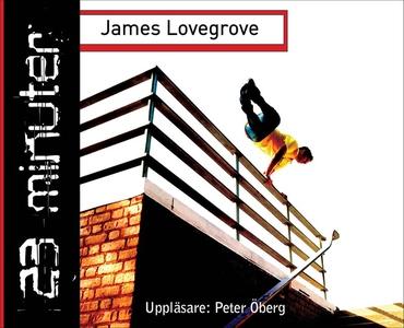 23 minuter (ljudbok) av James Lovegrove