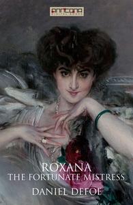Roxana - The Fortunate Mistress (e-bok) av Dani