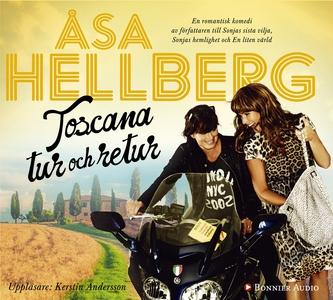 Toscana tur och retur (ljudbok) av Åsa Hellberg
