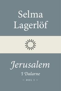 Jerusalem: I Dalarne (Del 1) (e-bok) av Selma L