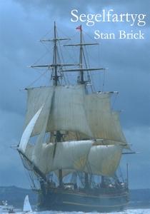Segelfartyg (e-bok) av Stan Brick