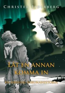 Låt en annan komma in (e-bok) av Christer Ejder