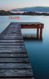 Frank (e-bok) av Kristina Hurtig, A K Andersson