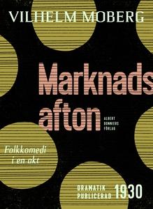 Marknadsafton : Folkkomedi i en akt (e-bok) av