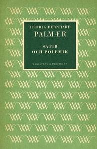 Satir och polemik (e-bok) av Henrik Bernhard, H