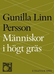 Människor i högt gräs (e-bok) av Gunilla Linn,
