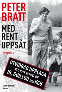 Med rent uppsåt : Memoarer (e-bok) av Peter Bra