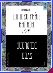 Minnen från Kanada (e-bok) av Sven Delblanc