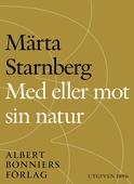 Med eller mot sin natur : En berättelse tillägnad Sveriges kvinnor