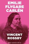 Vincent Rossby : En berättelse ur Efterskörd från en 80-årings författarebana