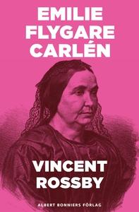 Vincent Rossby : En berättelse ur Efterskörd fr