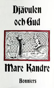 Djävulen och Gud (e-bok) av Mare Kandre