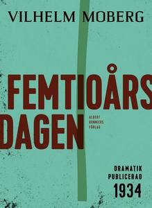 Femtioårsdagen : Komedi i en akt (e-bok) av Vil