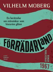 Förrädarland : En berättelse om människor som h