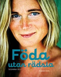 Föda utan rädsla (e-bok) av Susanna Heli