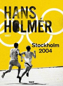 Stockholm 2004 : Thriller (e-bok) av Hans Holmé