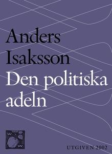 Den politiska adeln (e-bok) av Anders Isaksson