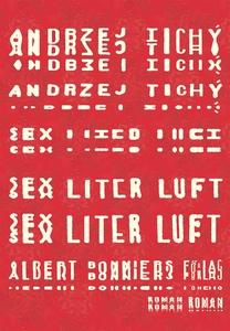 Sex liter luft (e-bok) av Andrzej Tichý
