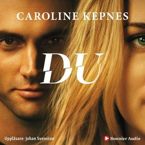 Du (ljudbok) av Caroline Kepnes
