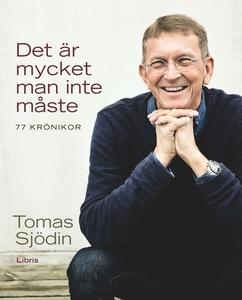 Det är mycket man inte måste (e-bok) av Tomas S