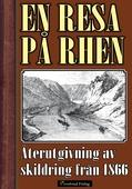 En resa på Rhen år 1866