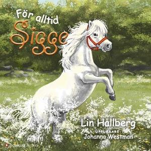 För alltid Sigge (ljudbok) av Lin Hallberg
