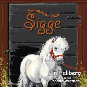 Sommaren med Sigge (ljudbok) av Lin Hallberg