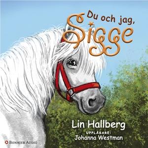 Du och jag, Sigge (ljudbok) av Lin Hallberg