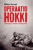 Operaatio Hokki - Päämajan vaiettu kaukopartio