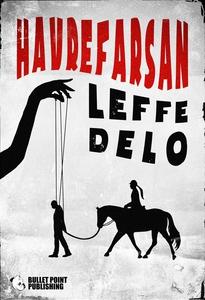 Havrefarsan (e-bok) av Leffe Delo