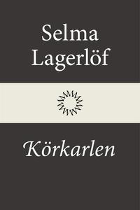 Körkarlen (e-bok) av Selma Lagerlöf