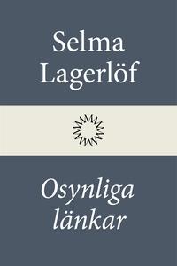 Osynliga länkar (e-bok) av Selma Lagerlöf