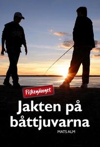 Fiskegänget & Jakten på båttjuvarna (e-bok) av