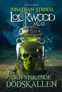 Lockwood & Co. 2 - Den viskande dödskallen (e-b