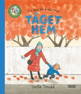 En dag med mormor: Tåget hem (e-bok) av Cecilia
