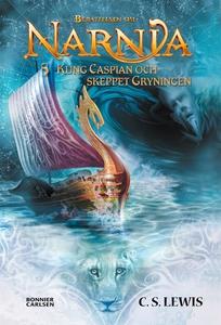 Kung Caspian och skeppet Gryningen (e-bok) av C
