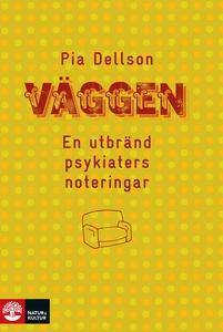Väggen (e-bok) av Pia Dellson