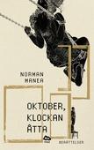 Oktober, klockan åtta : Berättelser