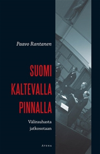 Suomi kaltevalla pinnalla. Välirauhasta jatkoso