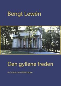 Den gyllene freden (e-bok) av Bengt Lewén