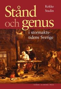 Stånd och genus i stormaktstidens Sverige (e-bo